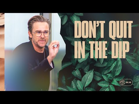 Don't Quit In The Dip  Pastor Shaun Nepstad