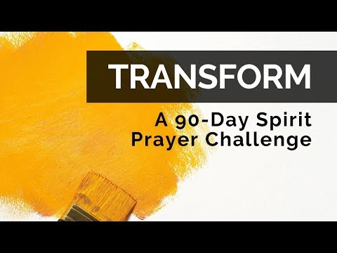 Prophecy: 90-Day Spirit Prayer Transformation