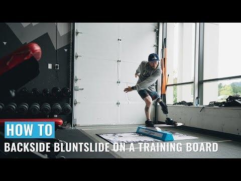 How to Backside Bluntslide on a Training Board