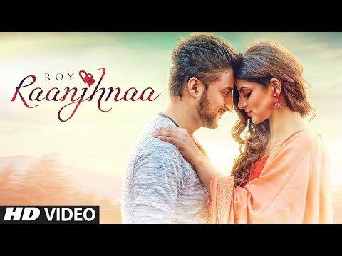 Raanjhnaa Lyrics - Roy feat. Avaani | Sheel
