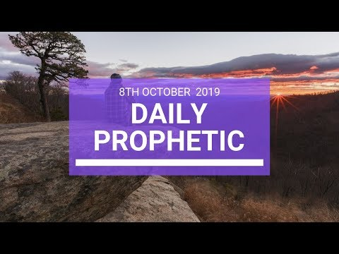 Daily Prophetic 8 October Word 3
