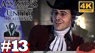 ASSASSIN'S CREED UNITY [FR] Séquence 13 Dead Kings Mémoire 1 & 2 100% Sync #13 4K