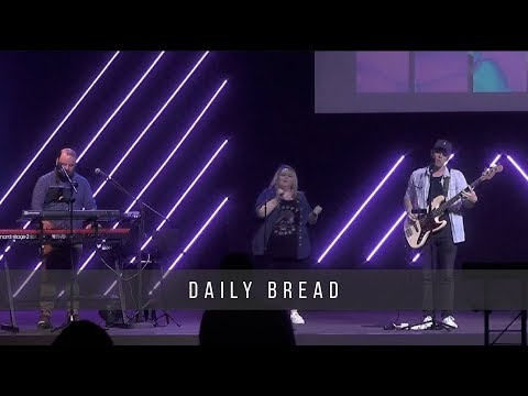 Daily Bread  Jeff & Suzanne Whatley  4.17.19
