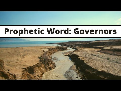 Prophetic Word: Governors