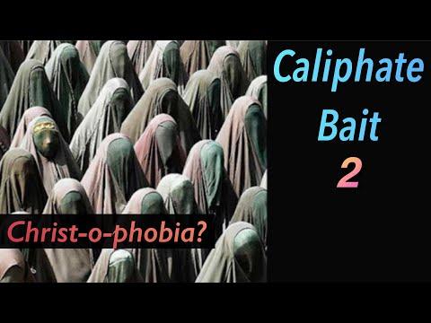 Caliphate Bait 2