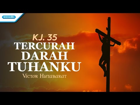 Victor Hutabarat - Tercurah Darah Tuhanku