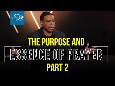 The Purpose and Essence of Prayer Pt. 2