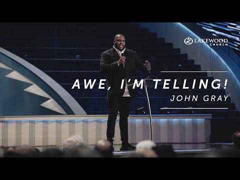 Awe, I'm Telling  John Gray (2019)