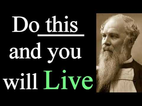 The Rule of Faith; the Summary of Duty - Bishop J. C. Ryle  / Christian Audio Devotionals