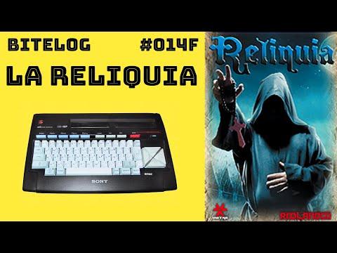 La Reliquia (MSX) [BITELOG 014F]
