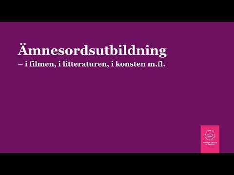Ämnesordsutbildning 11 - i filmen, i litteraturen, i konsten m.fl.