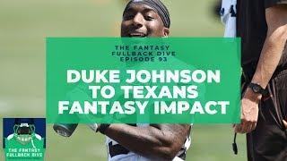 Fantasy Impact of Duke Johnson to Texans   2019 Fantasy Football