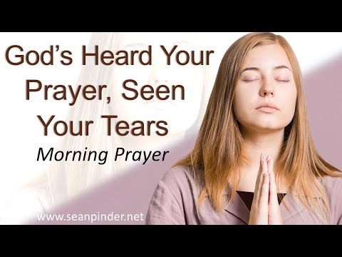 ISAIAH 38 - GOD'S HEARD YOUR PRAYER AND SEEN YOUR TEARS - MORNING PRAYER (video)