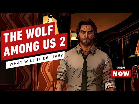 The Wolf Among Us 2 Development 'Completely Restarted' - IGN Now - UCKy1dAqELo0zrOtPkf0eTMw