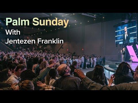 Palm Sunday with Jentezen Franklin