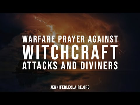 Warfare Prayer Against Witchcraft Attacks and Diviners