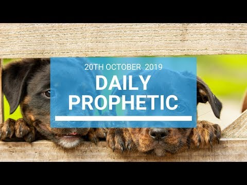 Daily Prophetic 20 October Word 1