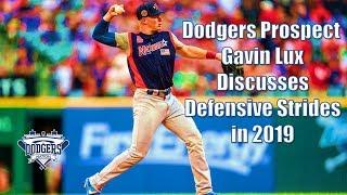Dodgers Prospect Gavin Lux Assesses Defensive Strides in 2019