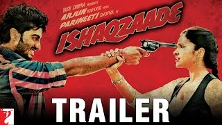 Ishaqzaade Official Movie Theatrical Trailer