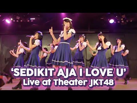 Sedikit Saja I Love You (Live)