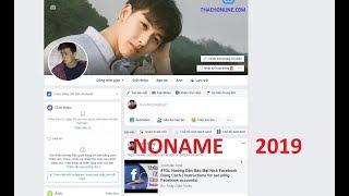 Hướng Dẫn Làm Facebook Noname  2019 | Cách Đổi Tên Facebook Không Tên 2019