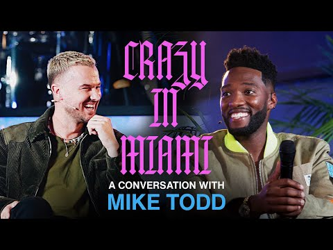Crazy In Miami  A Conversation with Mike Todd