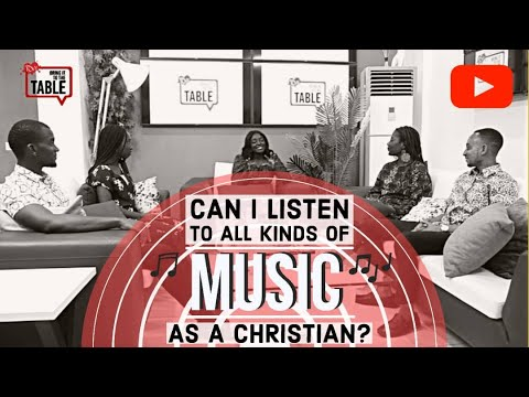 Bring It To The Table: Can I Listen to All Kinds of Music as a Christian?