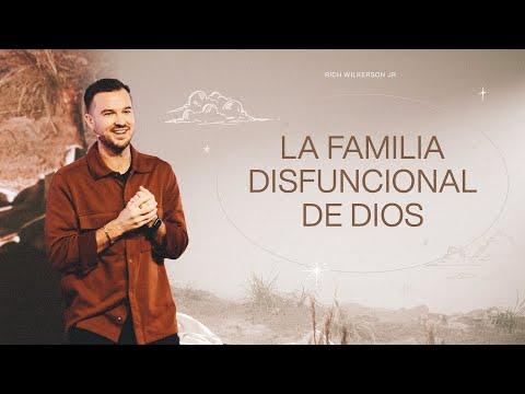 La familia disfuncional de Dios  Rich Wilkerson Jr.
