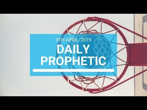 Daily Prophetic 9 April 2019