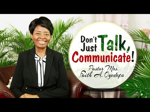 Don't Just Talk, Communicate