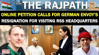Online Petition Calls For German Envoy's Resignation For Visiting RSS Headquarters || FTR || SNE