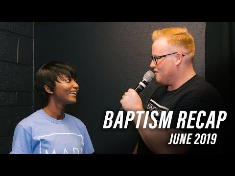 June 2019  Baptism Recap