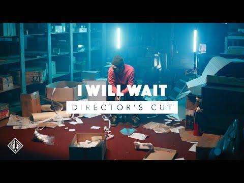 I Will Wait (Director's Cut) - David Leonard