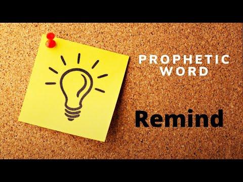 Prophetic Word - Remind