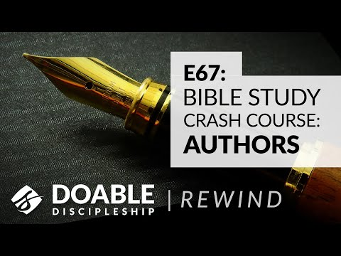 Doable Discipleship Rewind - Bible Study Crash Course - Authors
