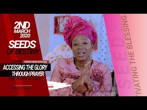 Dr Becky Paul-Enenche - SEEDS OF DESTINY - MONDAY, 02 MARCH, 2020