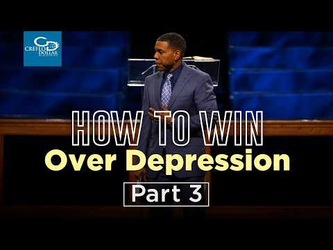 How to Win Over Depression Pt. 3 - Episode 5
