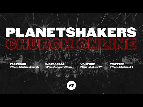 Planetshakers Online Church 6:00pm AEST  18-Jul-2021
