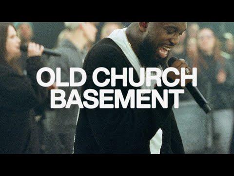 Old Church Basement  Elevation Worship & Maverick City