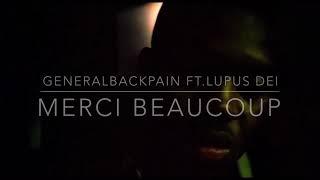 Merci Beaucoup ft. Lupus Dei - gbackpain , Devotional