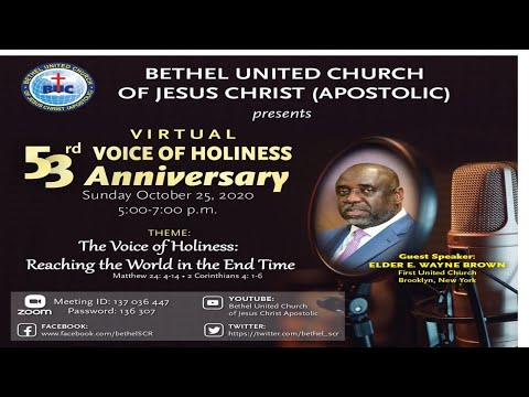 Bethel 53rd Voice of Holiness Broadcast Anniversary October 25, 2020 Elder Everard Wayne Brown