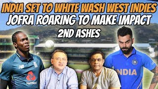 India set to white wash West Indies   Jofra roaring to make impact in 2nd Ashes Test