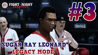 The Introvert : Sugar Ray Leonard Fight Night Champion Legacy Mode : Part 3 (Xbox One)