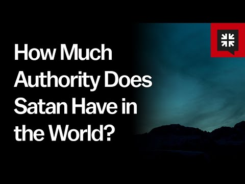 How Much Authority Does Satan Have in the World? // Ask Pastor John