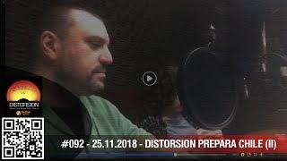 """""""Más allá de las montañas: Distorsión prepara su regreso a Chile"""" #092 sáb 25.11.2018"""