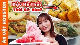 Thiên Đường Ăn Vặt Houston - Những Món Ngon Lề Đường - Stinky Tofu - Houston Street Food #71