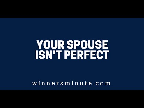 Your Spouse Isn't Perfect  The Winner's Minute With Mac Hammond