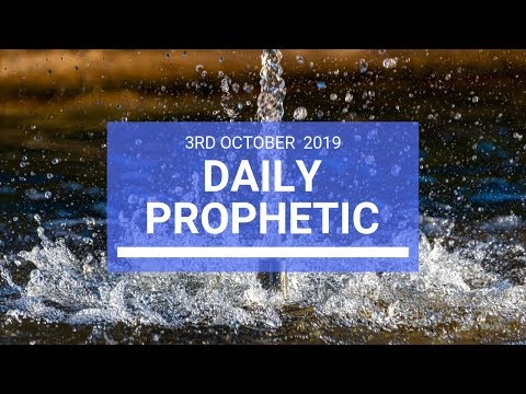 Daily Prophetic 3 October 2019   Word 2