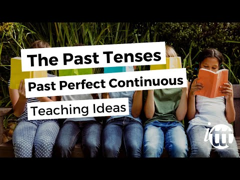 English Grammar - Past Perfect Continuous - Teaching Ideas - TESL