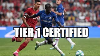 Kante is Tier 1, World Class, Potential Chief Oga and BETTER THAN BUSQUETS!